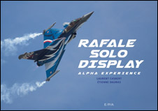 Rafale Solo Display Alpha Experience (Laurent Casaert et Etienne Daumas)